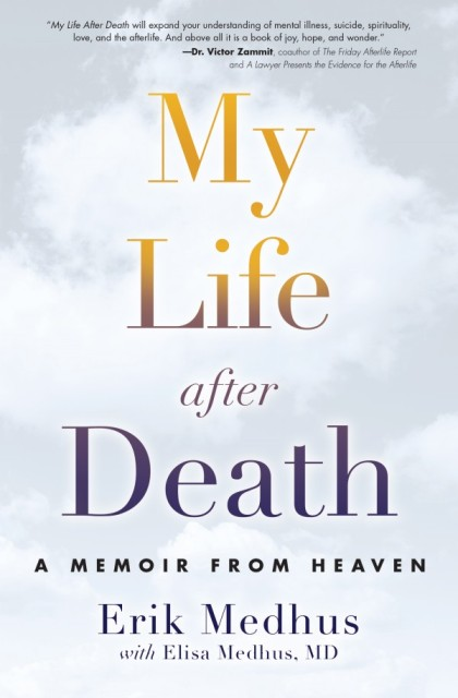My Life After Death By Erik Medhus 420x640